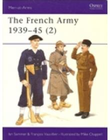 The French Army 1939-45 (2), Men at Arms No 318, Osprey Publishing