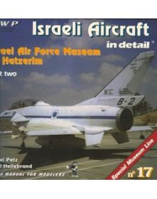 ISRAELI AIRCRAFT IN DETAIL, PART 2