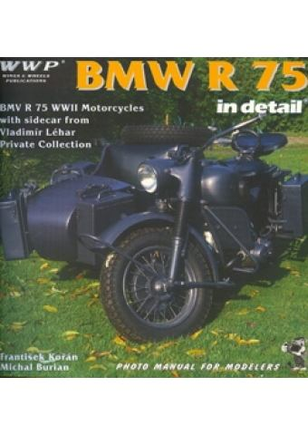 BMW R75 WWII Motorcycles in Detail, WWP