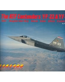 THE ATF CONTENDERS: YF-22 & YF-23 (Air Superiority into the 21st Century)