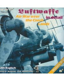 Luftwaffe in Detail - Air War over the Czech Lands, WWP