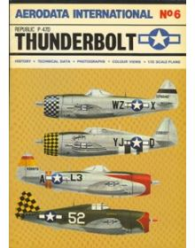 AERODATA INTERNATIONAL No. 6: REPUBLIC P-47D THUNDERBOLT