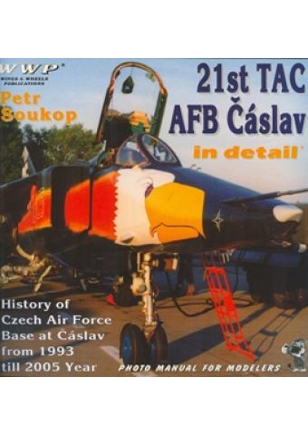 21st TAC AFB Caslav in detail, WWP