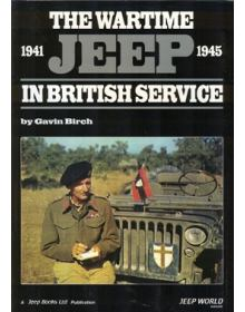 The Wartime Jeep in British Service 1941 – 1945