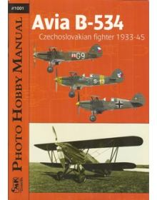 AVIA B-534 CZECHOSLOVAKIAN FIGHTER 1933 – 45