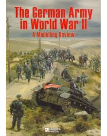 THE GERMAN ARMY IN WORLD WAR II: A MODELLING REVIEW