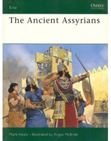 The Ancient Assyrians, Elite no 39, Osprey