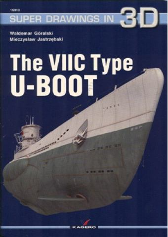 The VIIC Type U-Boot, Super Drawings in 3D No 10, Kagero