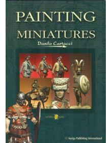 Painting Miniatures, Danilo Cartacci, Auriga Publishing