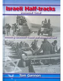 Israeli Half-Tracks Volume 1, Tom Gannon, Barbarossa Books