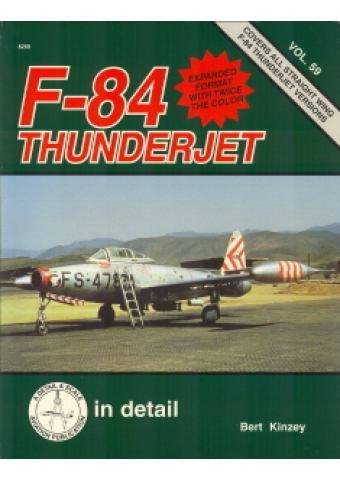 F-84 Thunderjet in Detail & Scale, Squadron / Signal Publications