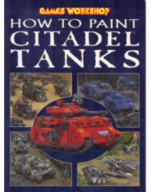 HOW TO PAINT CITADEL TANKS