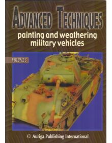Advanced Techniques Vol. 5: Painting and Weathering Military Vehicles, Auriga