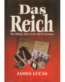 DAS REICH -THE MILITARY ROLE OF THE 2ND SS DIVISION