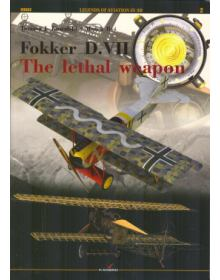 Fokker D.VII – The Lethal Weapon, Legends of Aviation in 3D, Kagero
