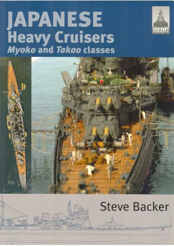 Japanese Heavy Cruisers Myoko and Takao Classes, Shipcraft No 5