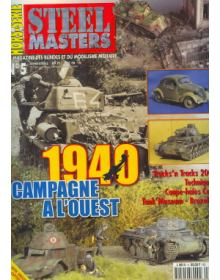 HORS-SERIE STEEL MASTERS No 05: 1940, CAMPAGNE A L'OUEST