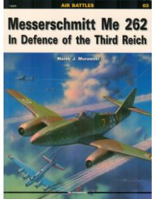 Messerschmitt Me 262 in Defence of the Third Reich, Air Battles no 3, Kagero Publications
