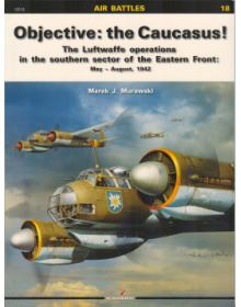 Objective: The Caucasus! Air Battles no 18, Kagero