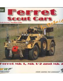 Ferret Scout Cars in detail, Wings & Wheels Publications (WWP)