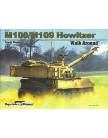M108/M109 Howitzer Walk Around, Squadron / Signal Publications
