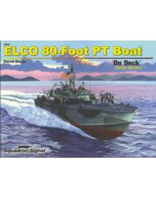 Elco 80-Foot PT Boat on Deck, Squadron Signal publications