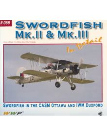 Swordfish Mk. II & Mk. III in detail, WWP