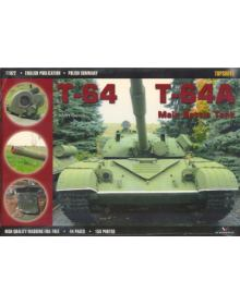 T-64 / T-64A Main Battle Tank, Topshots no 22, Kagero Publications