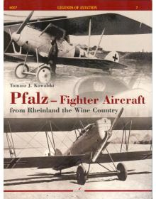 Pfalz - Fighter Aircraft, Legends of Aviation no 7, Kagero Publications