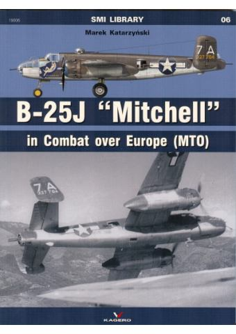 B-25J Mitchell in Combat over Europe (MTO), SMI Library no 6, Kagero Publications