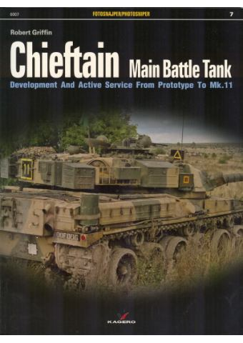 Chieftain Main Battle Tank, Photosniper no 7, Kagero Publications