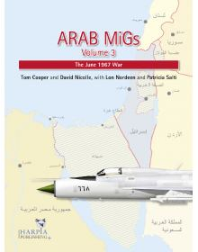 Arab MiGs Volume 3, Harpia Publishing