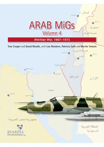Arab MiGs Volume 4, Harpia Publishing