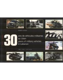 30 Years of Military Vehicles in Lebanon Part 1, Samer Kassis