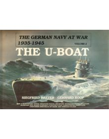 The German Navy at War 1939-1945 Volume 2: The U-Boat, Schiffer Publishing