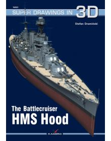 The Battlecruiser HMS Hood, Super Drawings in 3D no 23, Kagero