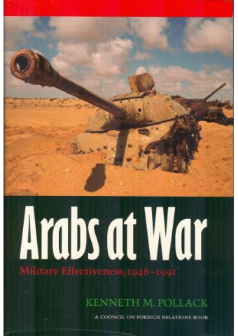 Arabs at War, Kenneth Pollack