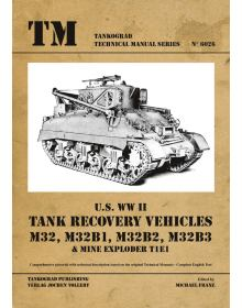 M32 & M32B1/B2/B3, Technical Manuals No 6026, Tankograd