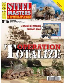 Hors-Serie Steel Masters No 16: Operation Totalize