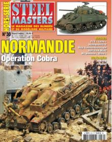 Hors-Serie Steel Masters No 30: Normandie - Operation  Cobra