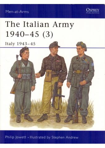 The Italian Army 1940-45 (3), Men at Arms No 353, Osprey Publishing