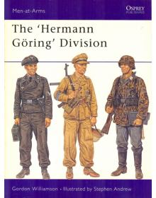 The ''Hermann Göring'' Division, Men at Arms No 385, Osprey Publishing