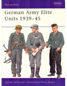 German Army Elite Units 1939-45, Men at Arms No 380, Osprey Publishing