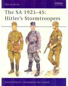 The SA 1921-45: Hitler's Stormtroopers, Men at Arms No 220, Osprey Publishing