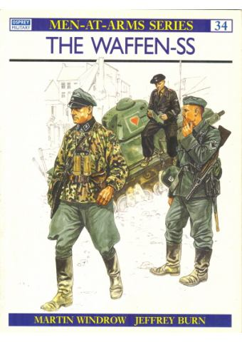 The Waffen-SS, Men at Arms No 034