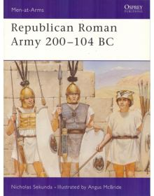Republican Roman Army 200-104 BC, Men at Arms No 291, Osprey Publishing