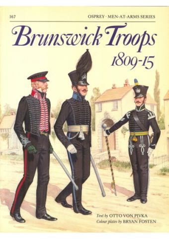 Brunswick Troops 1809-15, Men at Arms No 167, Osprey Publishing