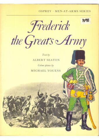 Frederick the Great's Army, Men at Arms, Osprey Publishing