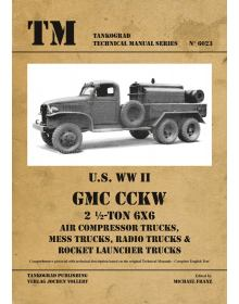 U.S. WW II GMC Air Compressor Trucks / Mess Trucks / Radio Trucks / Rocket Launcher Trucks, Tankograd