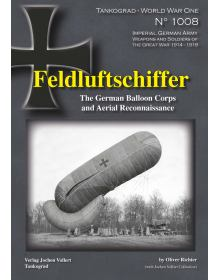 Feldluftschiffer, World War One No 1008, Tankograd